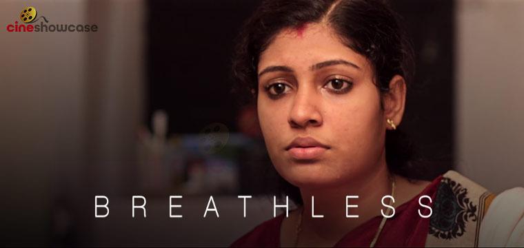 Breathless Malayalam Short Film